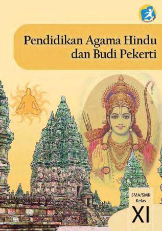 Buku Siswa Pendidikan Agama Hindu dan Budi Pekerti Kelas 11 Revisi 2014