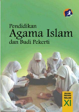 Buku Siswa Pendidikan Agama Islam dan Budi Pekerti Kelas 11 Revisi 2014