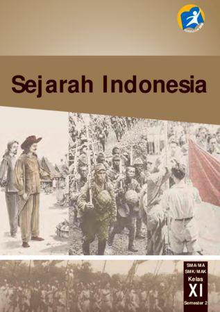 Buku Siswa Sejarah Indonesia 2 Kelas 11 Revisi 2014