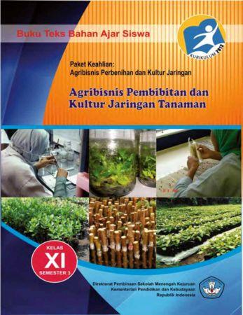 Agribisnis Pembibitan dan Kultur Jaringan 3 Kelas 11 SMK