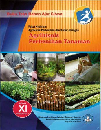 Agribisnis Perbenihan Tanaman 3 Kelas 11 SMK