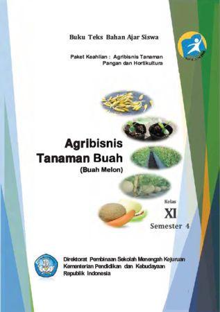 Agribisnis Tanaman Buah Melon 4 Kelas 11 SMK