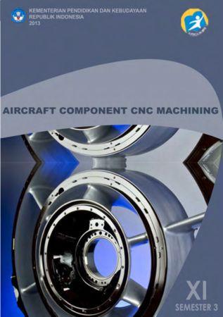 Aircraft Component CNC Machining 3 Kelas 11 SMK