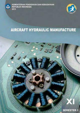 Aircraft Hydraulic Manufacture 3 Kelas 11 SMK