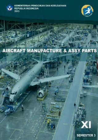 Aircraft Manufacture & Assy Parts 3 Kelas 11 SMK