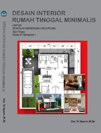 Desain Interior Rumah Tinggal Minimalis 1 Kelas 11 SMK