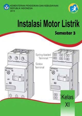 Instalasi Motor Listrik 3 Kelas 11 SMK