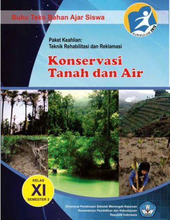Konservasi Tanah dan Air 3 Kelas 11 SMK