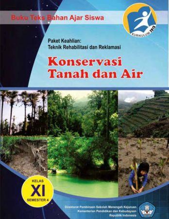 Konservasi Tanah dan Air 4 Kelas 11 SMK