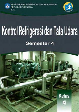 Kontrol Refrigerasi dan Tata Udara 4 Kelas 11 SMK