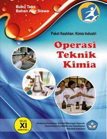 Operasi Teknik Kimia 3 Kelas 11 SMK