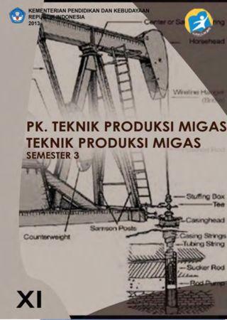 PK. Teknik Produksi Migas 3 Kelas 11 SMK