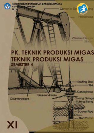 PK. Teknik Produksi Migas 4 Kelas 11 SMK