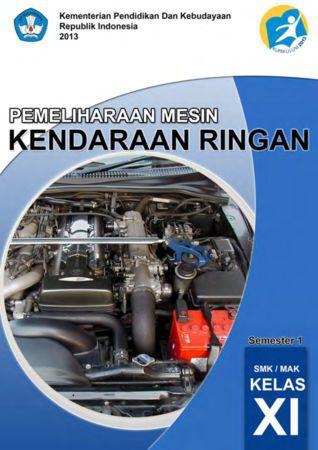 Pemeliharaan Mesin Kendaraan Ringan 1 Kelas 11 SMK