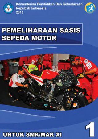 Pemeliharaan Sasis Sepeda Motor 1 Kelas 11 SMK