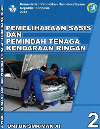 Pemeliharaan Sasis dan Pemindah Tenaga Kendaraan Ringan 2 Kelas 11 SMK