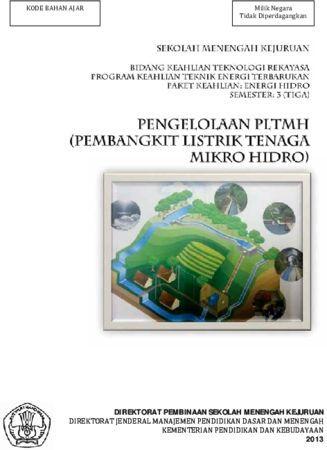 Pengelolaan Pembangkit Listrik Tenaga Mikro Hidro 3 Kelas 11 SMK