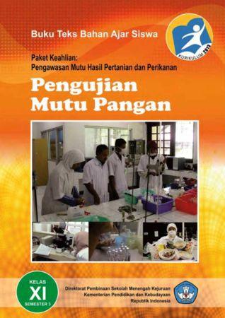 Pengujian Mutu Pangan 3 Kelas 11 SMK