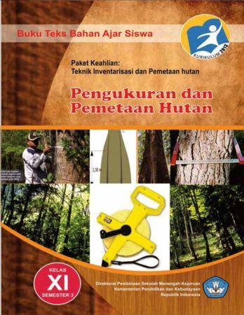 Pengukuran dan Pemetaan Hutan 3 Kelas 11 SMK