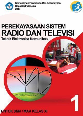 Perekayasaan Sistem Radio dan Televisi 1 Kelas 11 SMK