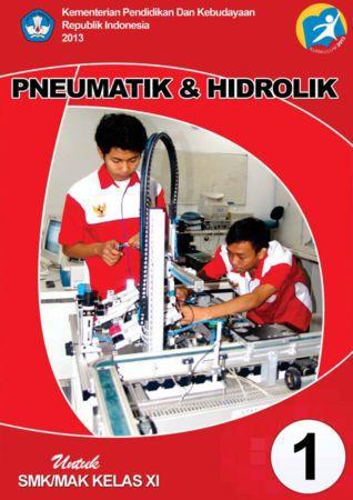 Pneumatik & Hidrolik 1 Kelas 11 SMK