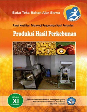 Produksi Hasil Perkebunan 3 Kelas 11 SMK