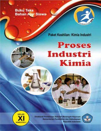 Proses Industri Kimia 3 Kelas 11 SMK