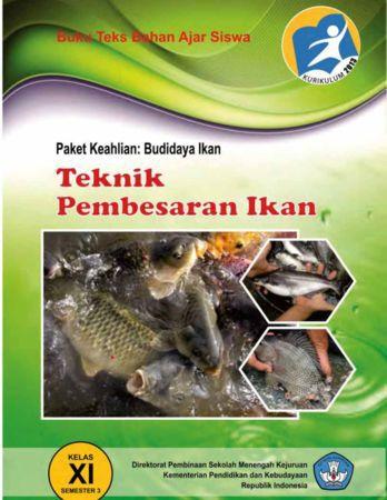 Teknik Pembesaran Ikan 3 Kelas 11 SMK