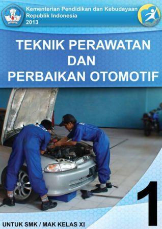 Teknik Perawatan dan Perbaikan Otomotif 1 Kelas 11 SMK