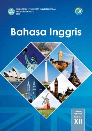 Buku Siswa Bahasa Inggris Kelas 12 Revisi 2015