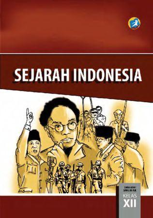Buku Siswa Sejarah Indonesia Kelas 12 Revisi 2015