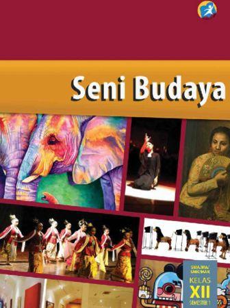 Buku Siswa Seni Budaya 1 Kelas 12 Revisi 2015