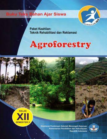 Agroforestry 5 Kelas 12 SMK