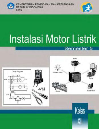 Instalasi Motor Listrik 5 Kelas 12 SMK