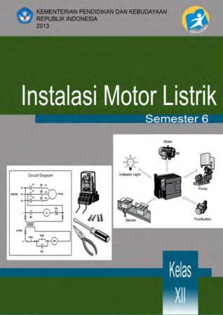 Instalasi Motor Listrik 6 Kelas 12 SMK