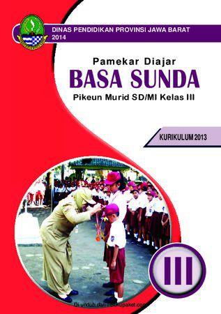 Buku Siswa Basa Sunda 3 Kelas 3 Revisi 2013
