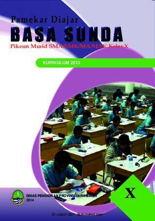 Buku Siswa Basa Sunda 10 Kelas 10 Revisi 2013