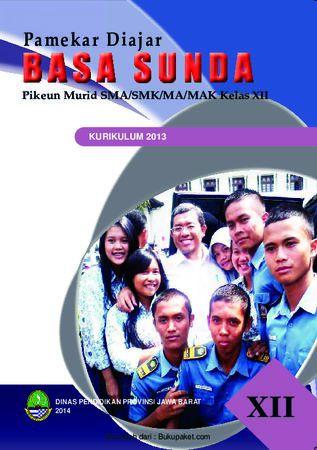 Buku Siswa Basa Sunda 12 Kelas 12 Revisi 2013