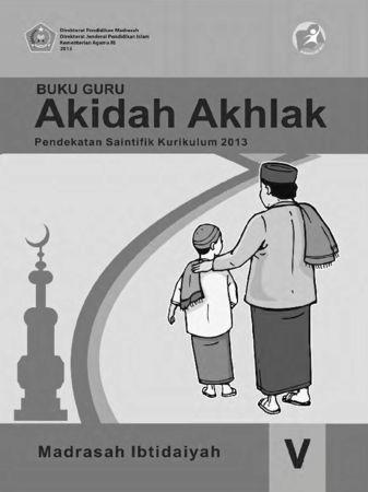 Buku Guru Akidah Akhlak Kelas 5 Revisi 2015