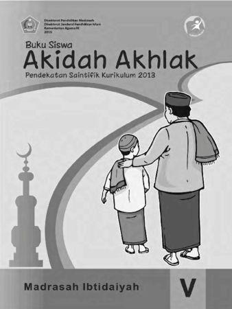Buku Siswa Akidah Akhlak Kelas 5 Revisi 2015