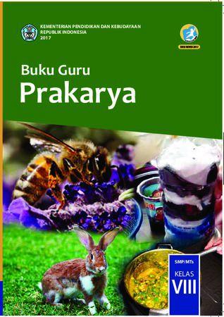 Buku Guru Prakarya Kelas 8 Revisi 2017