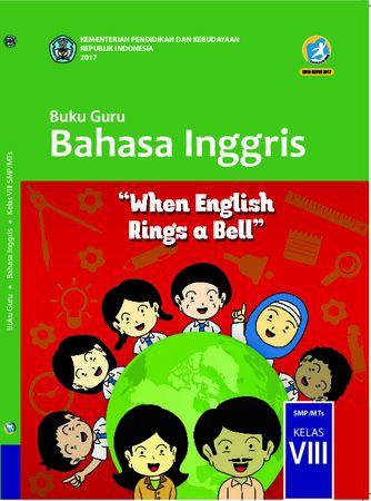 Buku Guru Bahasa Inggris Kelas 8 Revisi 2017
