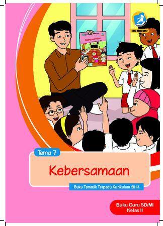 Buku Guru Tema 7 Kebersamaan Kelas 2 Revisi 2017