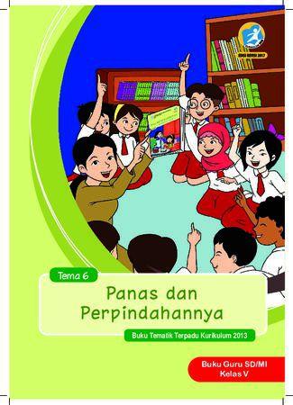 Buku Guru Tema 6 Panas dan Perpindahannya Kelas 5 Revisi 2017