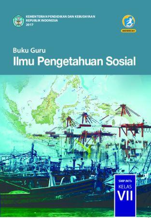 Buku Guru Ilmu Pengetahuan Sosial Kelas 7 Revisi 2017