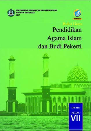 Buku Guru Pendidikan Agama Islam dan Budi Pekerti Kelas 7 Revisi 2017