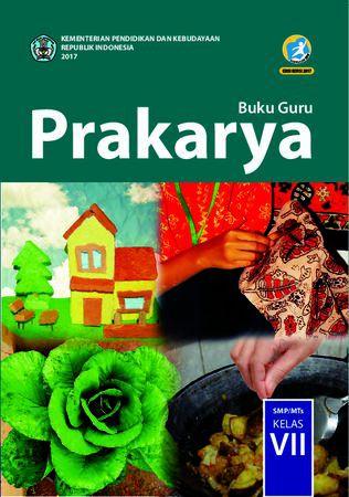 Buku Guru Prakarya Kelas 7 Revisi 2017