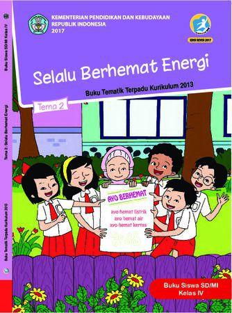 Buku Siswa Tema 2 Selalu Berhemat Energi Kelas 4 Revisi 2017