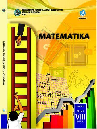 Buku Siswa Matematika 1 Kelas 8 Revisi 2017