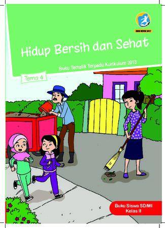 Buku Siswa Tema 4 Hidup Bersih dan Sehat Kelas 2 Revisi 2017